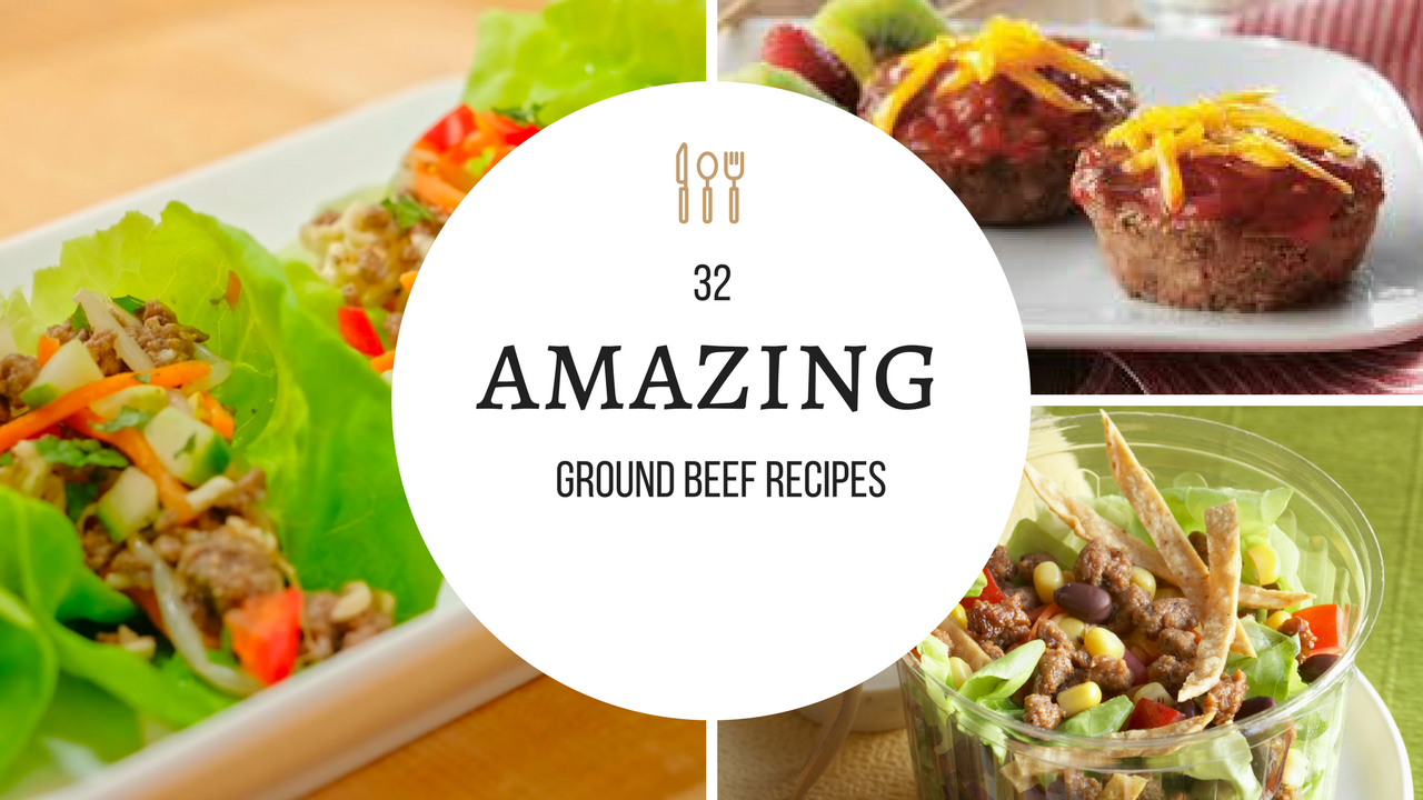32 ground beef recipes